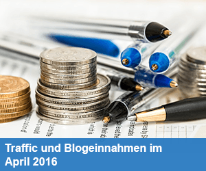 Traffic und Blogeinnahmen im April 2016