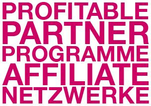 Gute Partnerprogramme und Affiliate-Netzwerke